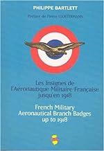 Les Insignes de l'Aeronautique Militaire Française Jusqu'en 1918
