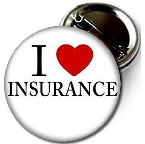 I LOVE INSURANCE Pinback Button XTRA LARGE 3' Pin/Badge Heart