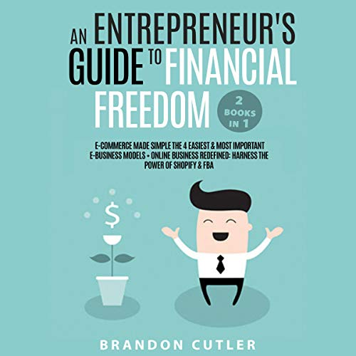『An Entrepreneur's Guide to Financial Freedom (2 Books in 1)』のカバーアート