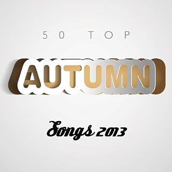 50 Top Autumn Songs 2013