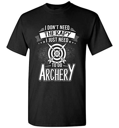 Marco Archery Camisas Camisas I Don't Need Therapy I Just Need to Do Tiro con Arco T Shirt