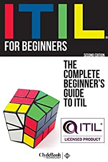 ITIL For Beginners: The Complete Beginner's Guide to ITIL (1945051337) | Amazon price tracker / tracking, Amazon price history charts, Amazon price watches, Amazon price drop alerts