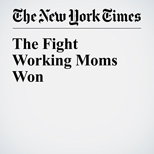 The Fight Working Moms Won audiobook cover art