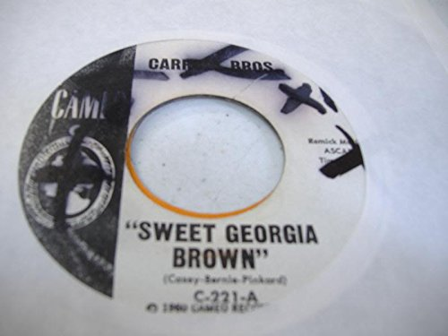 CARROLL BROS. 45 RPM Sweet Georgia Brown / Boot It
