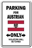 Parking Austrian Only 金属板ブリキ看板警告サイン注意サイン表示パネル情報サイン金属安全サイン