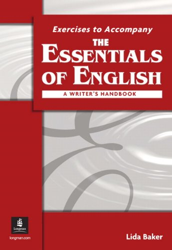 Exercises to Accompany The Essentials of English: A...