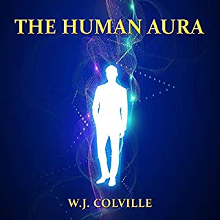 The Human Aura                   Written by:                                                                                                                                 W. J. Colville                               Narrated by:                                                                                                                                 Andrew Morantz                      Length: 1 hr and 39 mins     Not rated yet     Overall 0.0