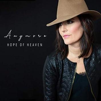 Anymore (Hope of Heaven)