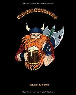 BLOC-NOTES VIKING WARRIORS: 146 Pages blanches personnalisées | des illustrations de guerriers vikings | des symboles païe...