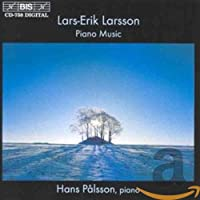 ラーシュ=エリク・ラーション/ピアノ作品集 [Import](Lars-Erik Larsson: Piano Music)
