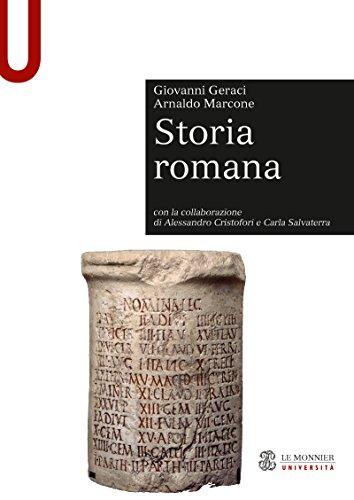 STORIA ROMANA Storia Romana Nuova edizione 2011 (Le Monnier università. Sintesi)