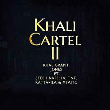 Khali Cartel II (feat. Steph Kapella, TNT, Kattapila, Xtatic)