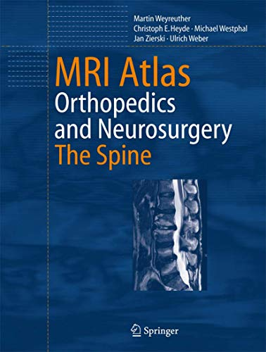 MRI Atlas: Orthopedics and Neurosurgery, The Spine