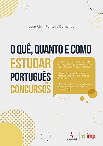 O Quê, Quanto e Como Estudar Português Para Concursos
