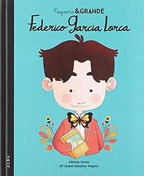 Federico García Lorca - Book #6 of the Pequeño & GRANDE