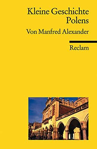 Kleine Geschichte Polens (Reclams Universal-Bibliothek)