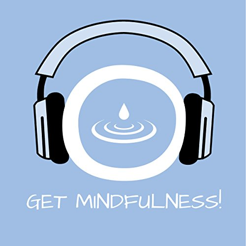 Get Mindfulness! Mindfulness training by hypnosis cover art