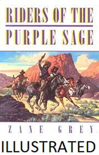 Riders of the Purple Sage Illustrated (English Edition)