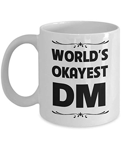 World's Okayest DM Mug Dungeons And Dragons Coffee Mug Perfect Gifts Ideas For Women, Mom, Wife, Her, Guys, Sister for Mother's Day Funny Quote Ceramic DnD Coffee Mug Tea Cup 11 OZ White