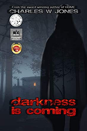 Darkness is Coming