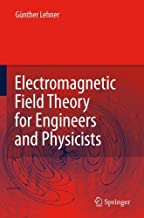 Best electromagnetic field theory for engineers and physicists Reviews