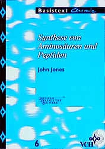 Synthese von Aminosäuren und Peptiden (Basistexte Chemie)