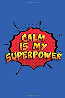 calm is my superpower