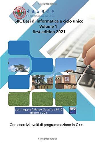 SIIC Basi di informatica a ciclo unico: first edition 2021