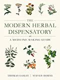 The Modern Herbal Dispensatory: A Medicine-Making Guide...
