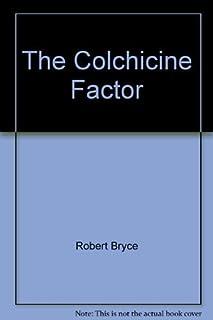 The Colchicine Factor