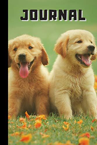 Journal: Cute Golden Retriever Puppies Notebook / Dog Journal / Animal Lovers