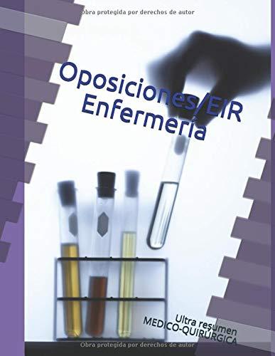 OPOSICIONES/ EIR ENFERMERÍA: Ultra resumen teória MEDICO-QUIRÚRGICA