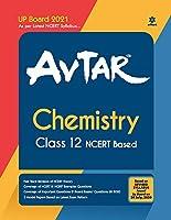 Avtar Chemistry class 12 (NCERT Based) for 2021 Exam