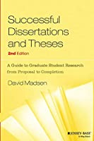 Successful Dissertations and Theses: A Guide to Graduate Student Research from Proposal to Completion (Jossey Bass Higher & Adult Education Series)