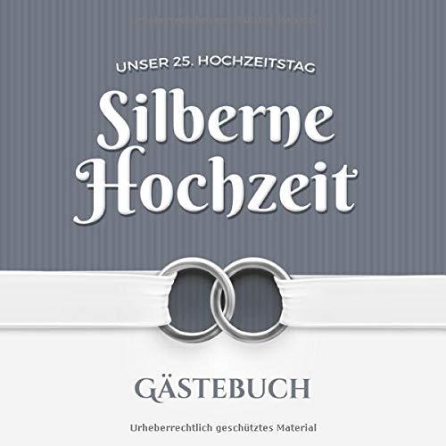 Unser 25. Hochzeitstag - Silberne Hochzeit - Gästebuch: Dekoration zur Feier der Silberhochzeit -...