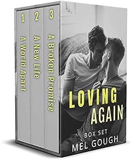 Loving Again Box Set: A hurt/comfort MM romance trilogy by [Mel  Gough]
