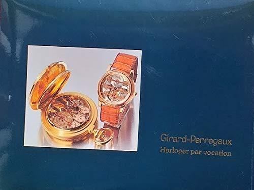 GIRARD-PERREGAUX HORLOGER PAR VOCATION 1991