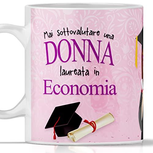 Tazza laurea ECONOMIA per DONNA. Idea regalo perfetta per laurea in Economia