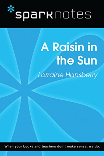 A Raisin in the Sun (SparkNotes Literature Guide) (SparkNotes Literature Guide Series) (English Edition)