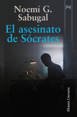 El asesinato de Sócrates (Alianza Literaria (Al))