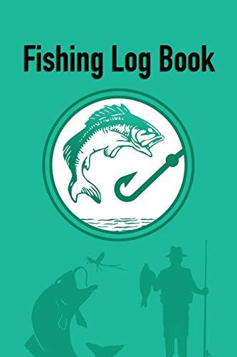 Fishing Log Book: Aqua Green Record Book And Notebook For The Serious Fisherman (Aqua Green Fishing Series, Band 1)