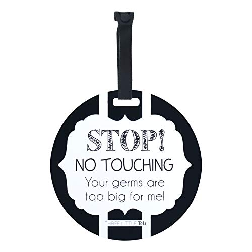 THREE LITTLE TOTS – Black and White Stop No Touching Baby Car Seat Sign or Stroller Tag - CPSIA Safety Tested