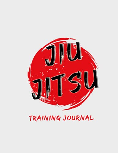 Jiu Jitsu: Training Journal and Log Book