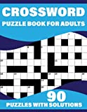 Crossword Puzzle Book For Adults: Sunday Crossword With Large Print Puzzles For Senior Parents And Grandparents To Enjoy Their Holiday And Travel Time With Solutions