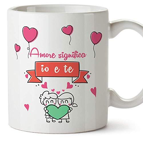 Mugffins Tazza San Valentino (Ti Amo) - Amore Significa io e Te. - Idee Regali Anniversario...