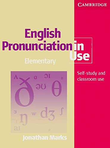 English Pronunciation in Use. Elementary. Book with answers: Self-study and classroom use