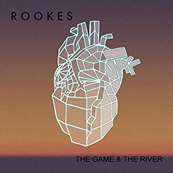 The Game and the River