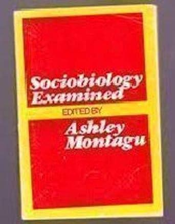 Sociobiology Examined