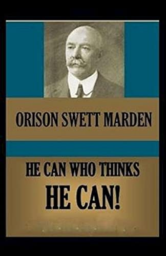 He Can Who Thinks He Can(classics illustrated) (English Edition)