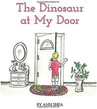 The Dinosaur at My Door